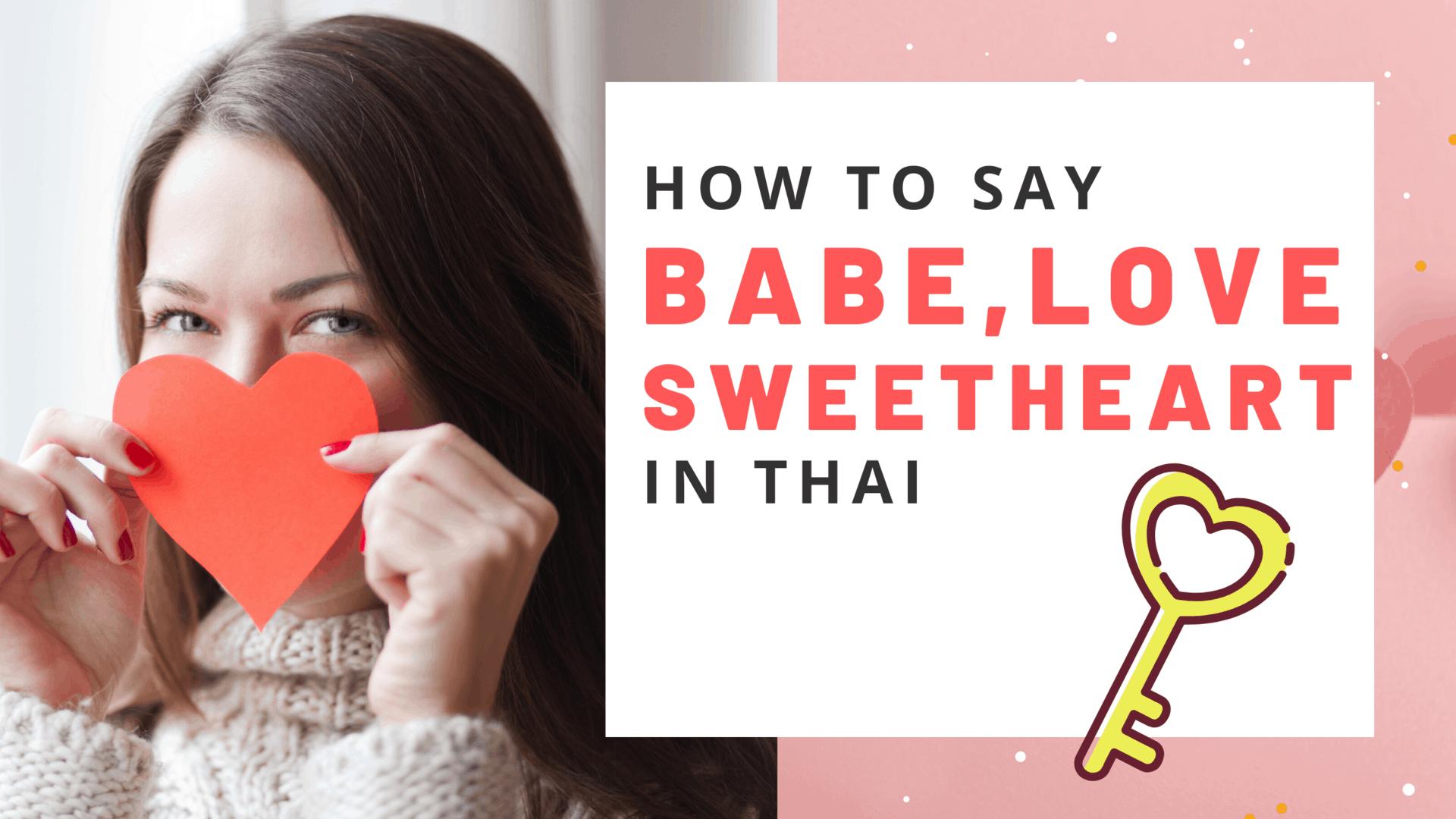 babe sweetheard my love in Thai